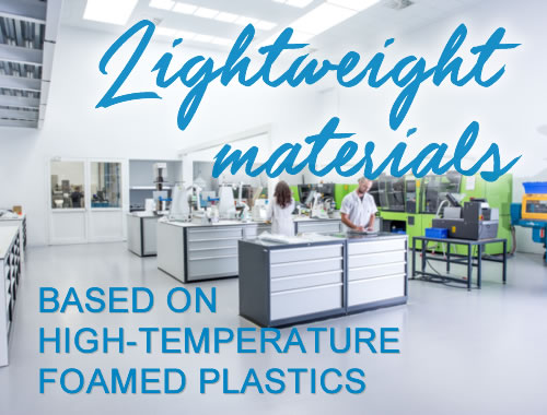 LIGHTWEIGHT MATERIALS BASED ON HIGH-TEMPERATURE FOAMED PLASTICS